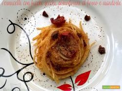 Pasta con pomodorini, fichi e mandorle