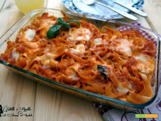 Tagliatelle al forno - la nostra ricetta domenicale facile e veloce
