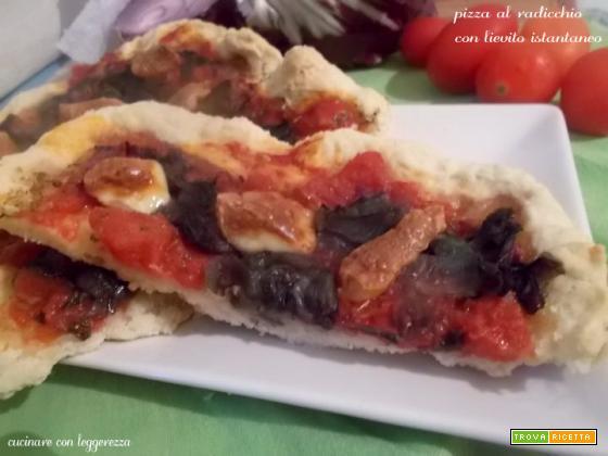 Pizza al radicchio con lievito istantaneo