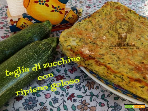 Teglia di zucchine con ripieno goloso