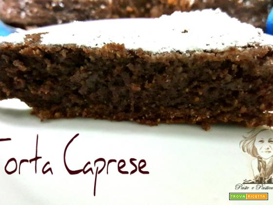 Torta Caprese ... dolce napoletano