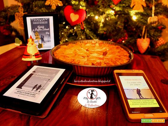 MANGIA CIO' CHE LEGGI 88: crostata di mele e zenzero ispirata dalla serie di Sarah Morgan Puffin Island