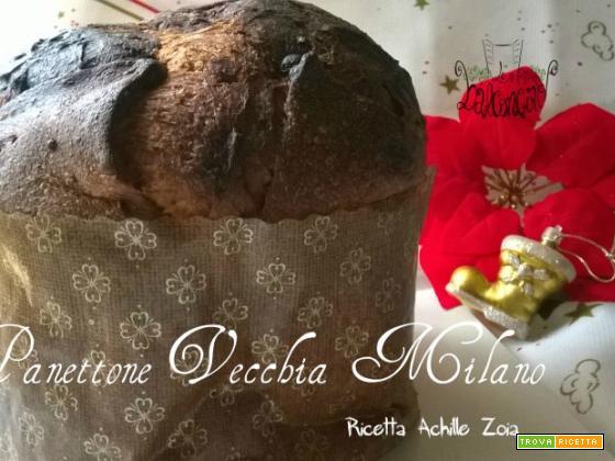 Panettone Vecchia Milano di Achille Zoia