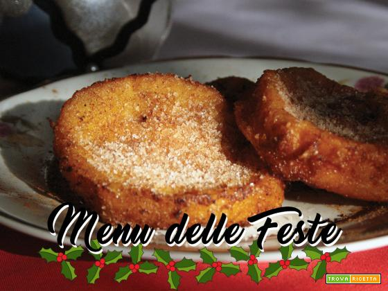 IL MENU DELLE FESTE: Rabanada (Pane fritto dolce)