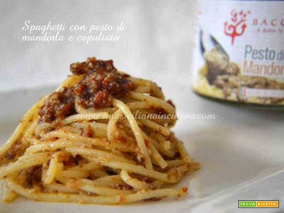 Spaghetti pesto di mandorle e capuliato