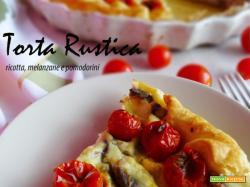 Torta rustica ricotta, melanzane e pomodorini