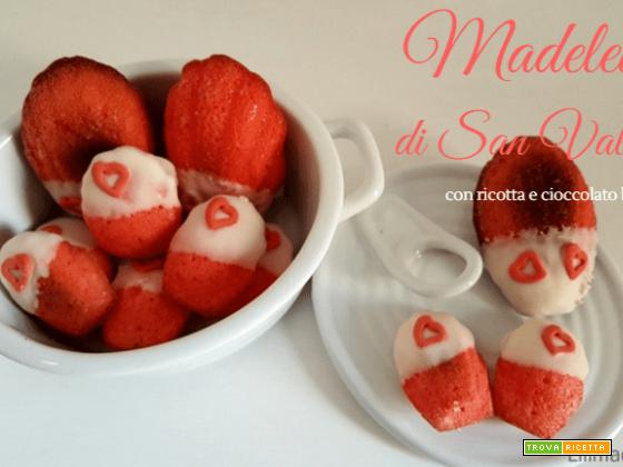 Madeleines di San Valentino con ricotta, arancia e cioccolato bianco