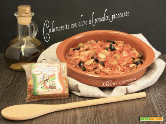 Calamaretti con olive al pomodoro piccante