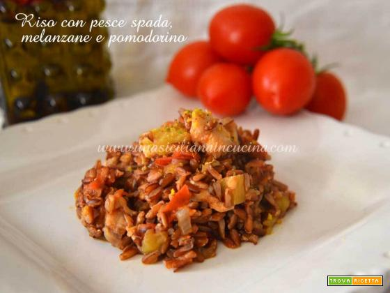 Riso pesce spada melanzane pomodorino
