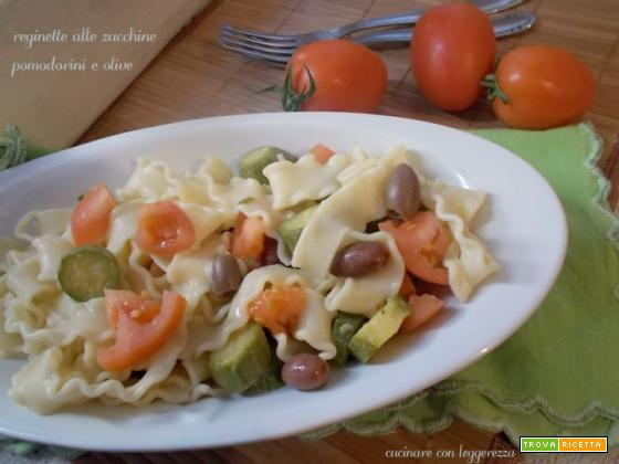 Reginette alle zucchine pomodorini e olive