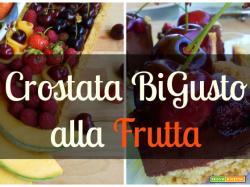 La Ricetta della Crostata Bigusto alla Frutta