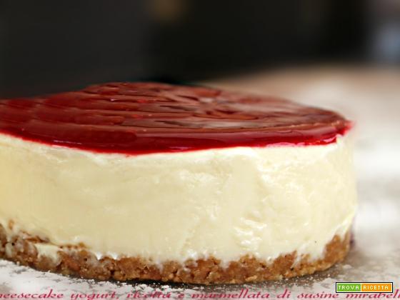 Cheesecake senza cottura con marmellata di susine mirabelle