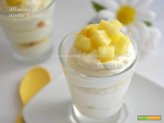 Mousse alla ricotta e ananas