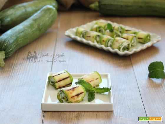 Involtini freddi di zucchina alla crema di ricotta e menta