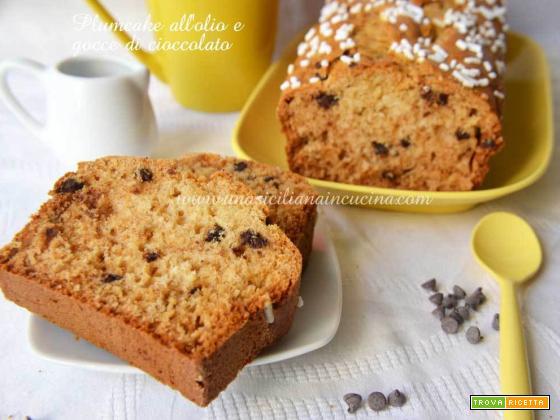 Plumcake all'olio e gocce di cioccolato