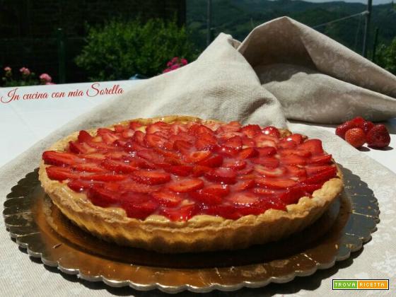 Crostata alle fragole e crema – ricetta con gelatina home made