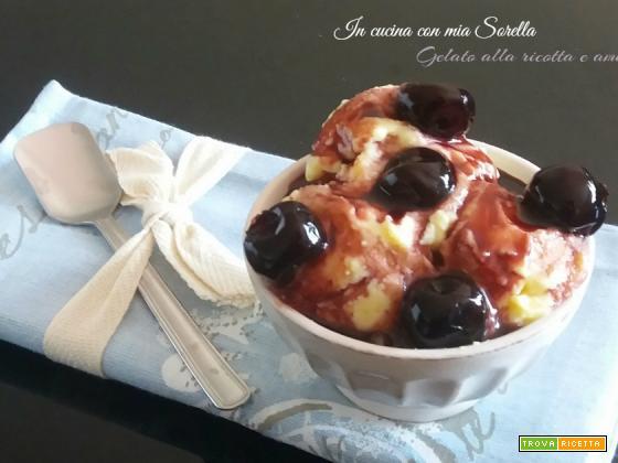 Gelato alla ricotta e amarene – ricetta senza gelatiera
