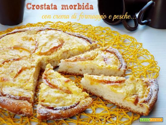Crostata morbida con crema di formaggio e pesche