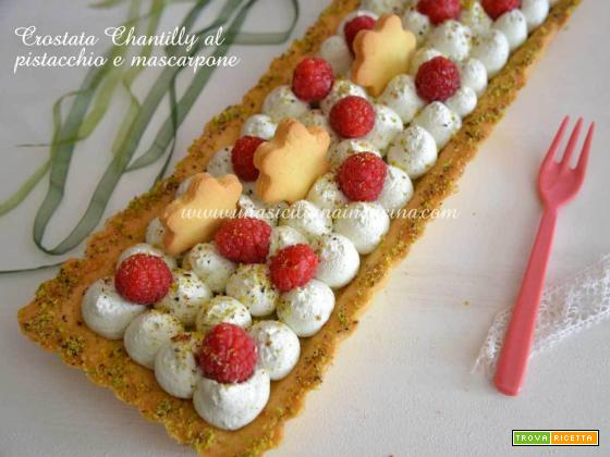 Crostata chantilly mascarpone e pistacchio