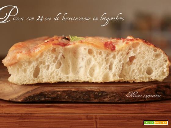 Pizza con 24 ore di lievitazione in frigorifero