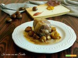 Cosce di pollo ripiene di castagne e salsiccia, al vino rosso