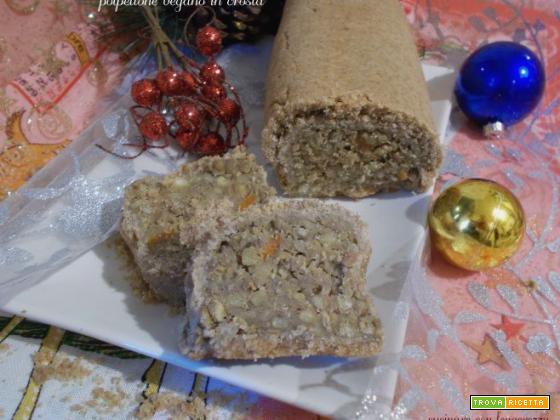 Polpettone vegano in crosta ricetta for Cucinare vegano