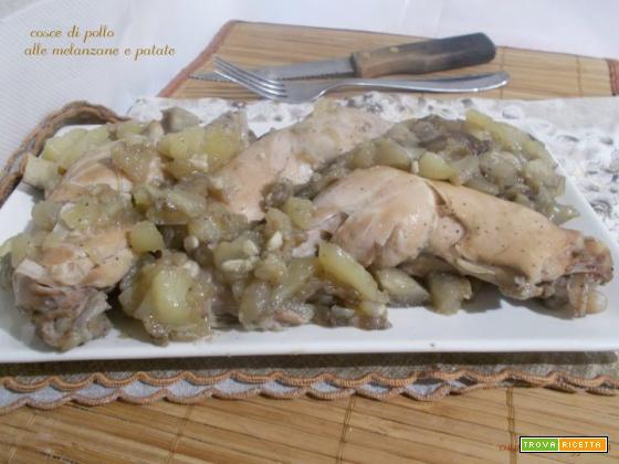 Cosce di pollo alle melanzane e patate