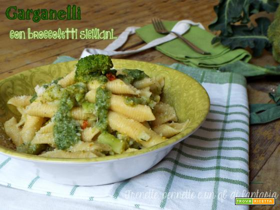 Garganelli con broccoli siciliani