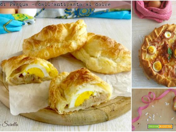Menù di Pasqua – dall'antipasto al dolce