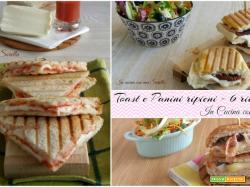 Toast e Panini ripieni – 6 ricette veloci