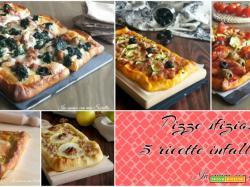 Pizze sfiziose – 5 ricette infallibili