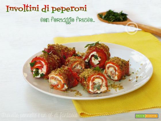 Involtini di peperoni con formaggio cremoso