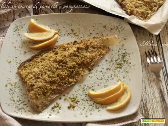 Sogliole in crosta di pistacchi e pangrattato