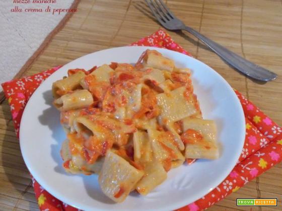 Mezze maniche alla crema di peperoni