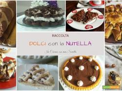 Dolci con la Nutella – 8 ricette golosissime