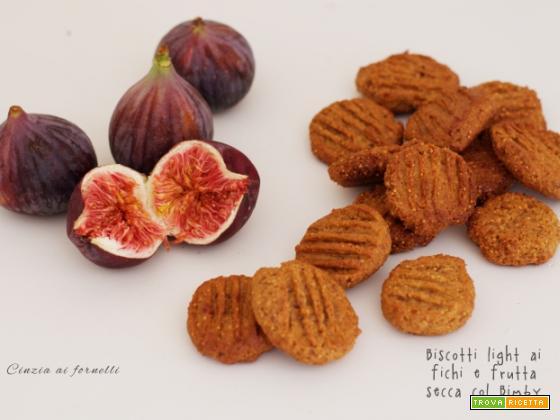 Biscotti light ai fichi e frutta secca col Bimby