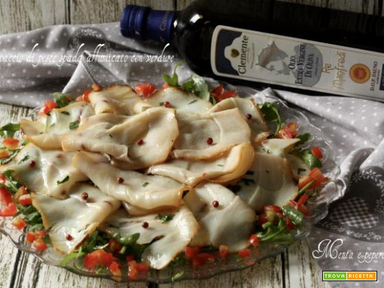 Carpaccio di pesce spada affumicato con verdure