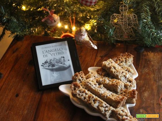 MANGIA CIO` CHE LEGGI 128: shortbread alla frutta secca ispirati da l'angelo di vetro di Corina Bomann