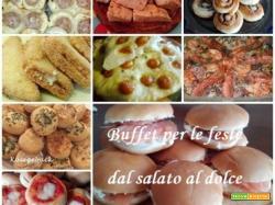 Buffet per le feste dal salato al dolce