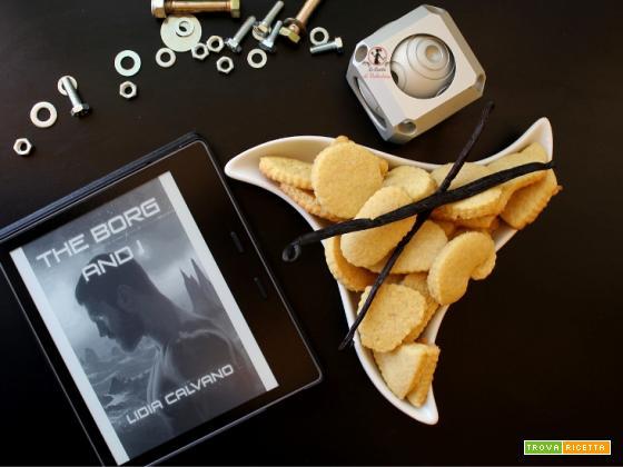 MANGIA CIO' CHE LEGGI 130: Biscotti alla vaniglia ispirati da The borg and I di Lidia Calvano
