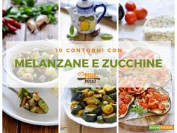10 contorni con melanzane e zucchine