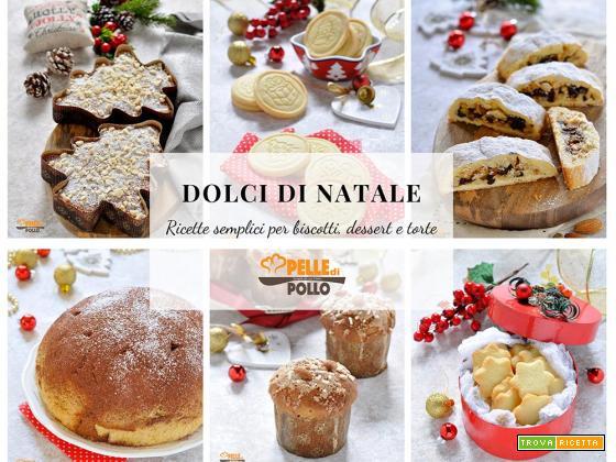 Dolci di Natale – ricette semplici per biscotti, dessert e torte