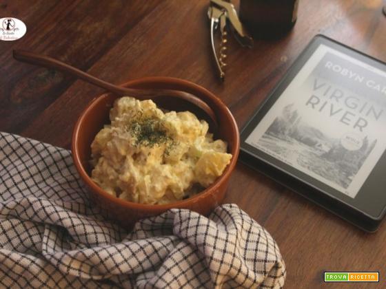 MANGIA CIO` CHE LEGGI 141: insalata di patate ispirata da la strada per Virgin River di Robyn Carr