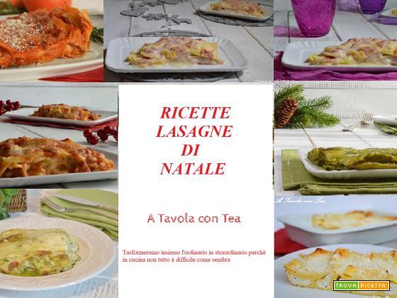 LASAGNE DI NATALE consigli e ricette