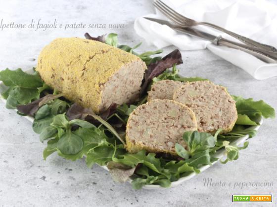 Polpettone di fagioli e patate senza uova