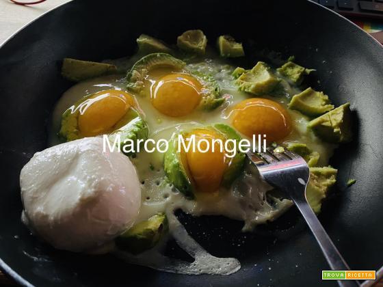 I VOSTRI PIATTI: l'idea di Marco: uova, avocado e mozzarella