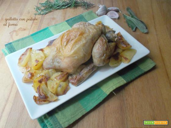 Galletto con patate al forno