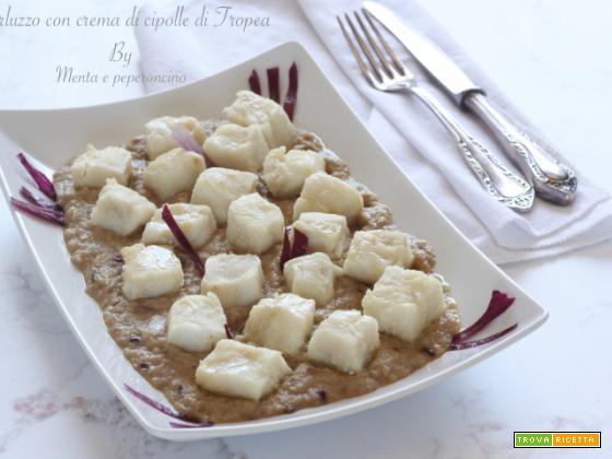 Merluzzo con crema di cipolle di Tropea