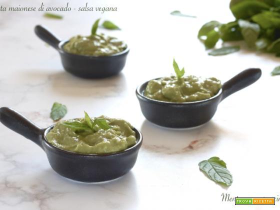 Finta maionese di avocado – salsa vegana