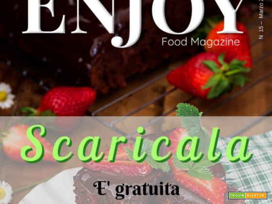 Enjoy food Magazine speciale cioccolato